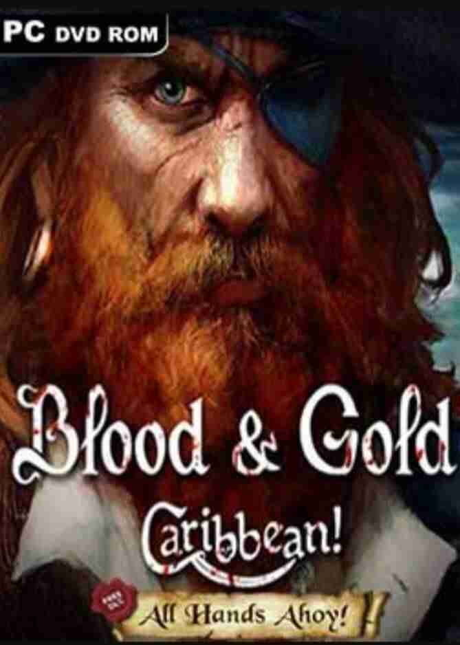 Descargar Blood and Gold Caribbean All Hands Ahoy [MULTI][SKIDROW] por Torrent